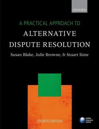 ISBN: 9780198747666 - A Practical Approach to Alternative Dispute Resolution