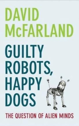 ISBN: 9780199219292 - Guilty Robots, Happy Dogs