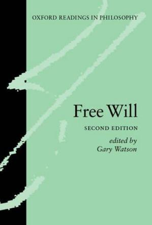 g strawson and free will Agency and resentment: reinterpreting strawson's compatibilism by bobby bingle under the direction of eddy nahmias, phd and nicole vincent, phd.