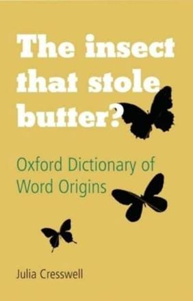 ISBN: 9780199547920 - The Insect That Stole Butter?