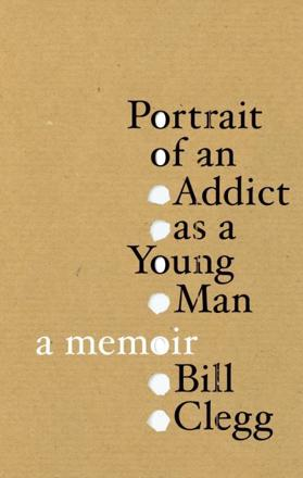 ISBN: 9780224089074 - Portrait of an Addict as a Young Man