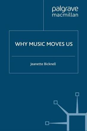ISBN: 9780230209909 - Why Music Moves Us