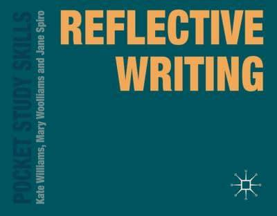 ISBN: 9780230377257 - Reflective Writing
