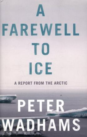 ISBN: 9780241009413 - A Farewell to Ice