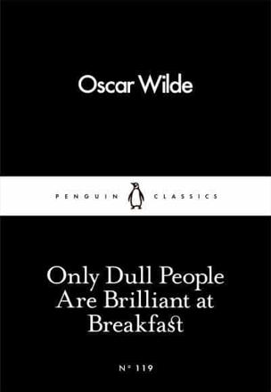 ISBN: 9780241251805 - Only Dull People are Brilliant at Breakfast