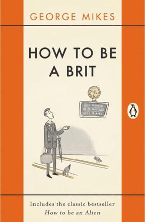 ISBN: 9780241975008 - How to be a Brit