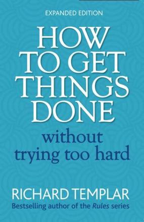 ISBN: 9780273751106 - How to Get Things Done without Trying Too Hard