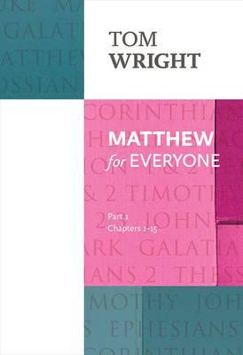 ISBN: 9780281071920 - Matthew for Everyone: Chapters 1-15 Part 1