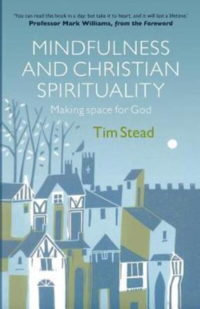 ISBN: 9780281074860 - Mindfulness and Christian Spirituality