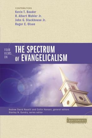 ISBN: 9780310293163 - Four Views on the Spectrum of Evangelicalism