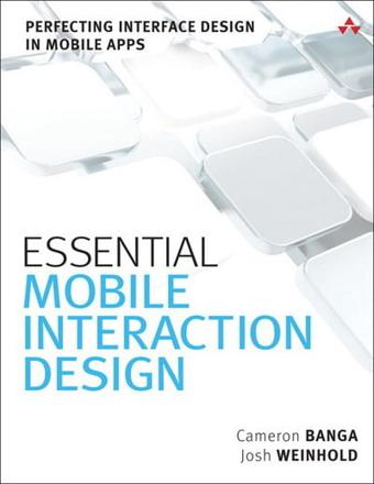 ISBN: 9780321961570 - Essential Mobile Interaction Design