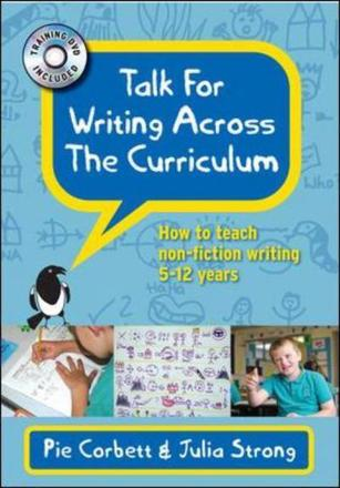 'Talk for writing' across the curriculum: how to teach non-fiction writing to 5-12-year-olds