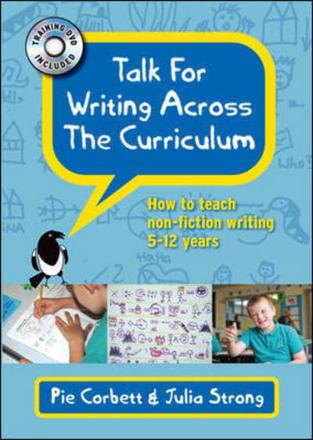 'Talk for writing' across the curriculum: how to teach non-fiction writing to 5-12 year-olds