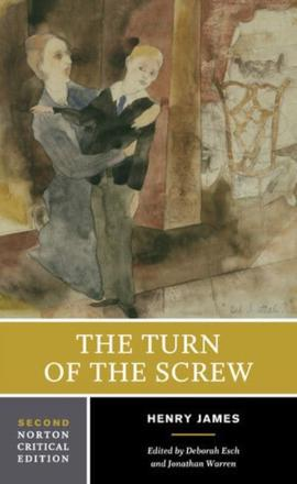Henry James: Madness and the Risks of Practice (Turning the Screw of Interpretation)