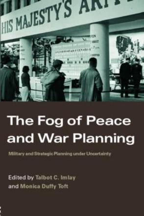 ISBN: 9780415366977 - The Fog of Peace and War Planning