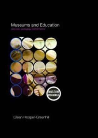 ISBN: 9780415379366 - Museums and Education