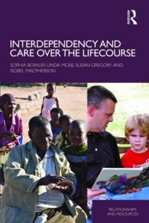 ISBN: 9780415434676 - Interdependency and Care Over the Lifecourse