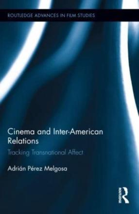 ISBN: 9780415532938 - Cinema and Inter-American Relations