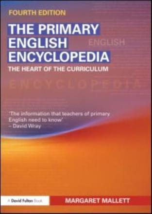 The primary English encyclopedia: the heart of the curriculum