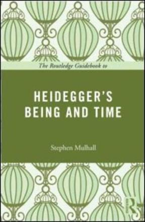 ISBN: 9780415664448 - The Routledge Guidebook to Heidegger's Being and Time