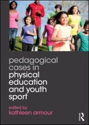 ISBN: 9780415702454 - Pedagogical Cases in Physical Education and Youth Sport