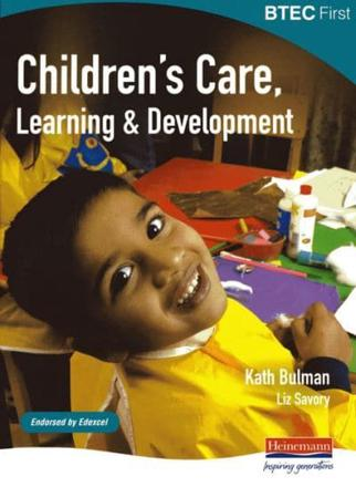 ISBN: 9780435499068 - BTEC First Children's Care, Learning and Development Student Book