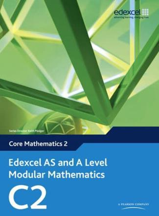 ISBN: 9780435519117 - Edexcel AS and A Level Modular Mathematics Core Mathematics 2 C2