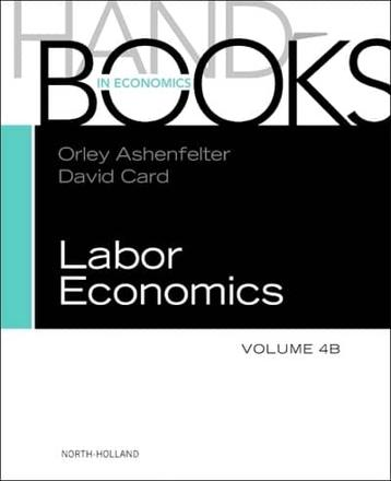 ISBN: 9780444534521 - Handbook of Labor Economics: New Developments and Research on Labor Markets