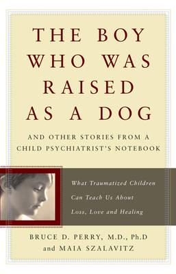 ISBN: 9780465056538 - The Boy Who Was Raised as a Dog