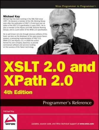 ISBN: 9780470192740 - XSLT 2.0 and XPath 2.0 Programmer's Reference