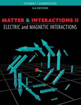 ISBN: 9780470503461 - Matter and Interactions: Electric and Magnetic Interactions v. 2