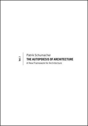 ISBN: 9780470772980 - The Autopoiesis of Architecture: v. 1