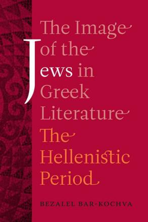 ISBN: 9780520253360 - The Image of the Jews in Greek Literature
