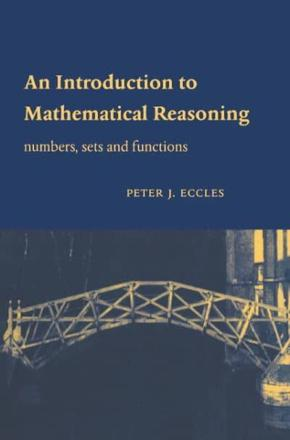 ISBN: 9780521597180 - An Introduction to Mathematical Reasoning