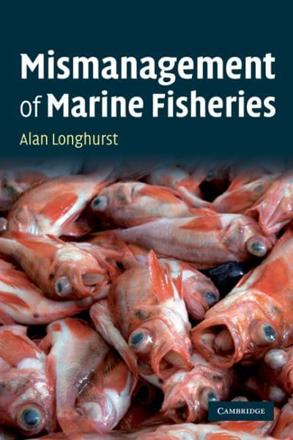ISBN: 9780521721509 - The Mismanagement of Marine Fisheries