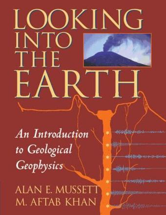 ISBN: 9780521785747 - Looking into the Earth