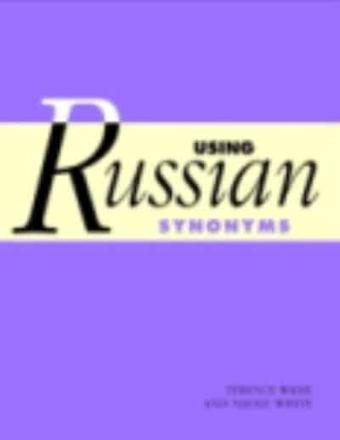 ISBN: 9780521794053 - Using Russian Synonyms