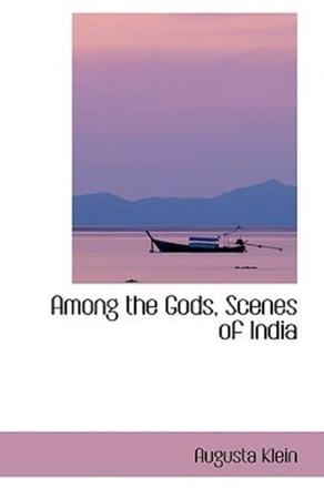 ISBN: 9780554420820 - Among the Gods, Scenes of India