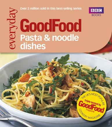 ISBN: 9780563522201 - Good Food: Pasta and Noodle Dishes