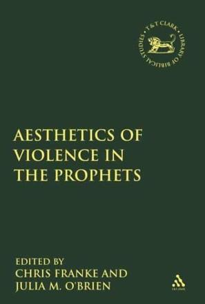 ISBN: 9780567548115 - The Aesthetics of Violence in the Prophets