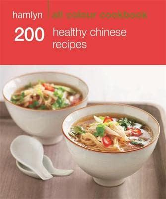 ISBN: 9780600626824 - 200 Healthy Chinese Recipes