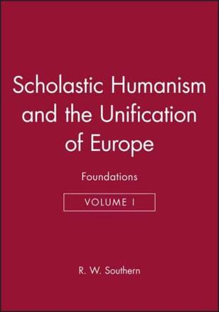 ISBN: 9780631191117 - Scholastic Humanism and the Unification of Europe: Foundations v. 1