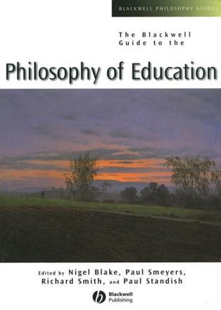 ISBN: 9780631221197 - The Blackwell Guide to the Philosophy of Education