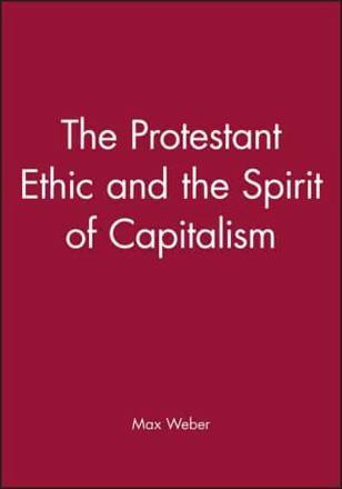 ISBN: 9780631230816 - The Protestant Ethic and the Spirit of Capitalism