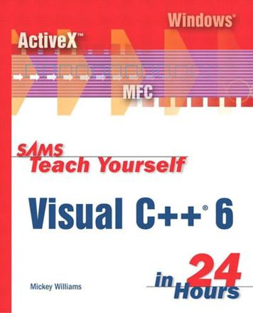 ISBN: 9780672313035 - Teach Yourself Visual C++ 6 in 24 Hours