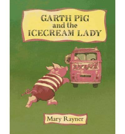 ISBN: 9780689305986 - Garth Pig and the Icecream Lady