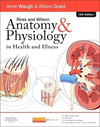 ISBN: 9780702053252 - Ross and Wilson Anatomy and Physiology in Health and Illness