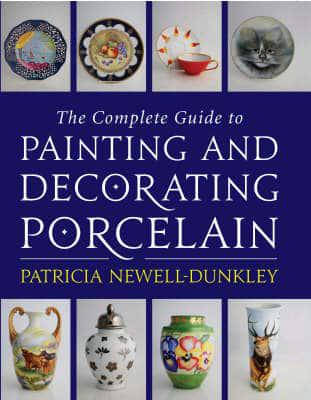 ISBN: 9780709086499 - The Complete Guide to Painting and Decorating Porcelain