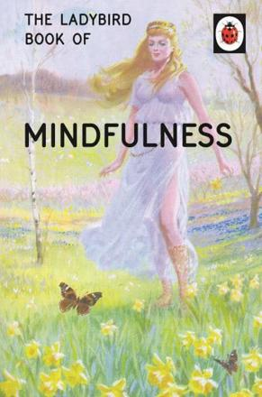 ISBN: 9780718183523 - The Ladybird Book of Mindfulness