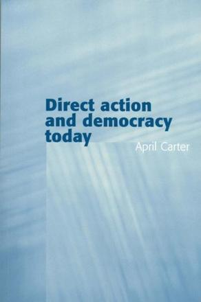 ISBN: 9780745629353 - Direct Action and Democracy Today